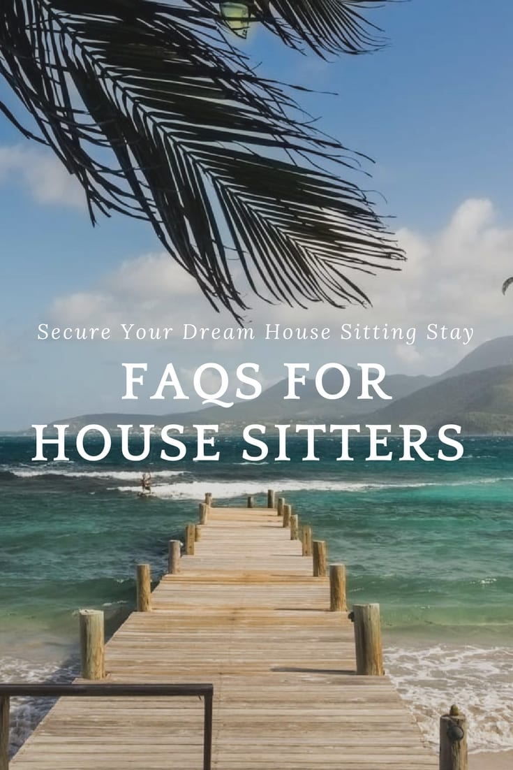 House Sitter FAQs - Your Guide to Securing Your Dream House Sitting