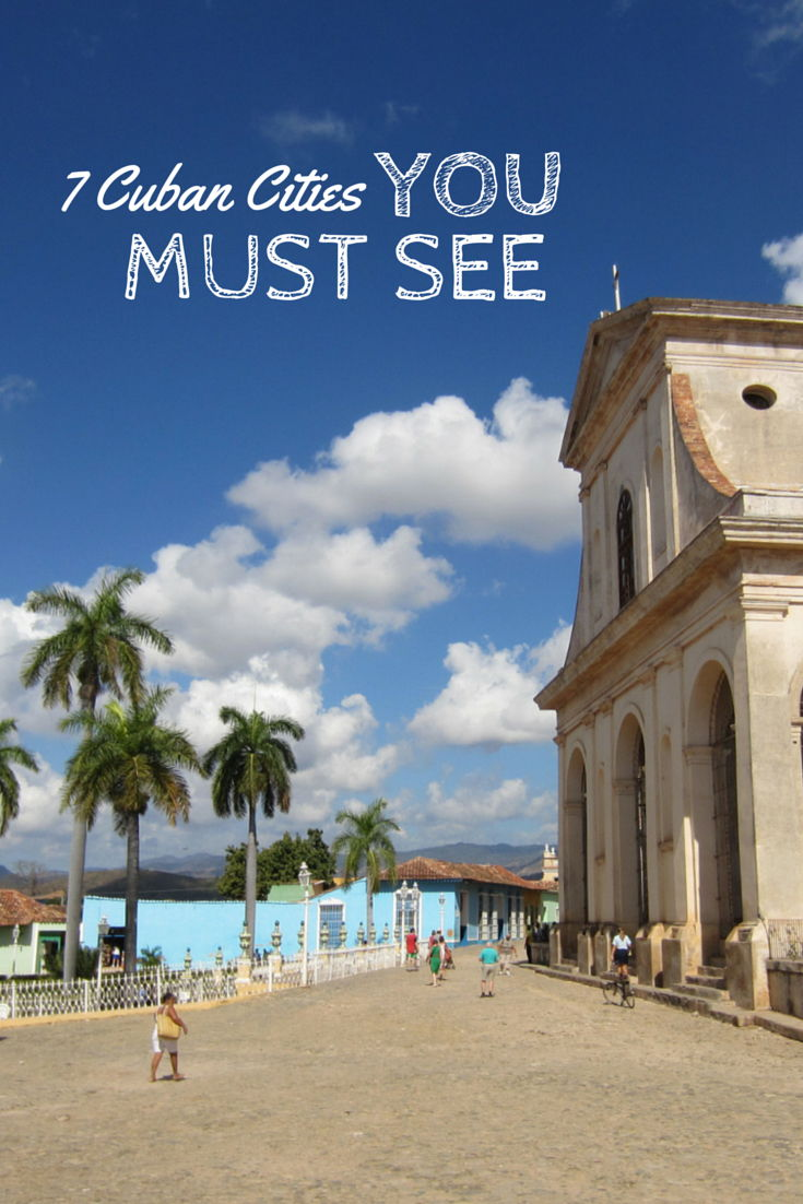 Must See Cities In Cuba